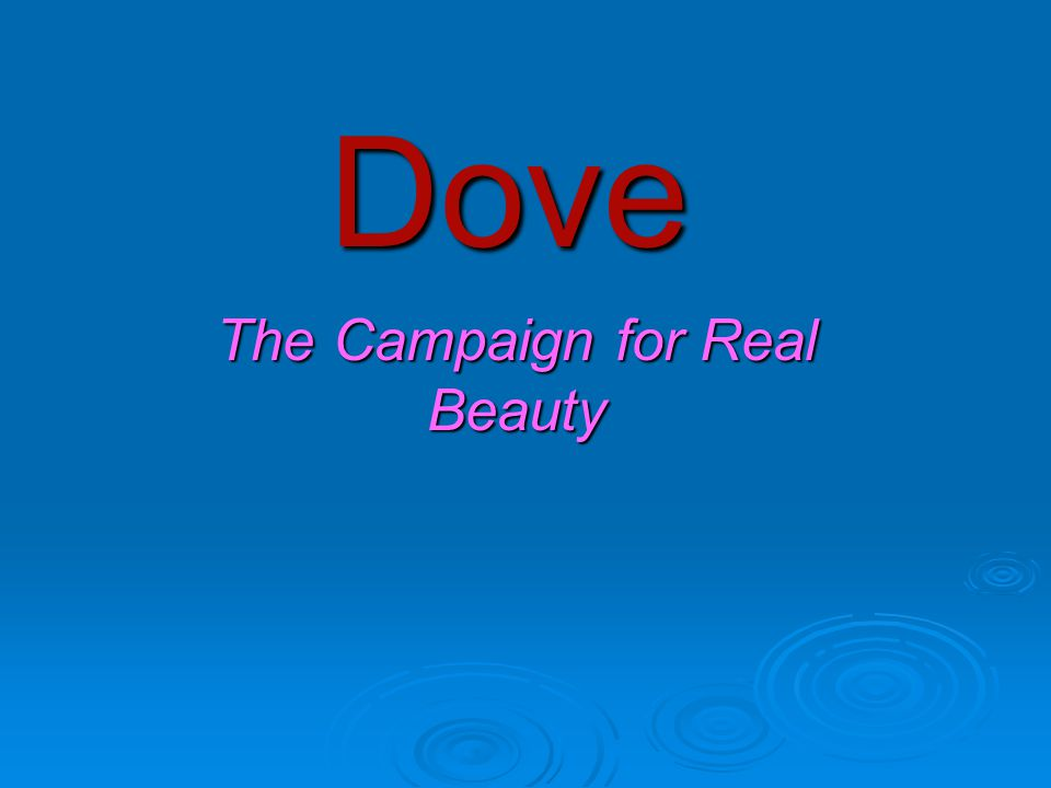 Dove Party Being part of Dove club you will also be able to receive expert beauty advice whenever.