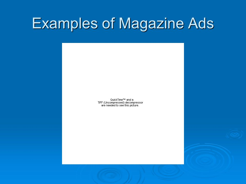 Examples of Magazine Ads