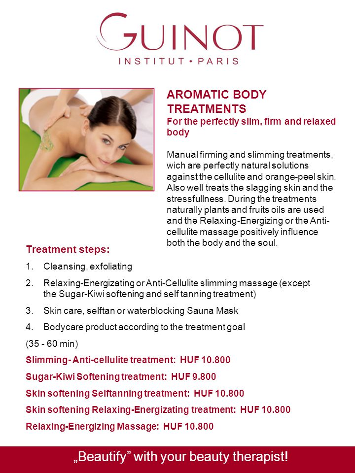 AROMATIC BODY TREATMENTS For the perfectly slim, firm and relaxed body Manual firming and slimming treatments, wich are perfectly natural solutions ag
