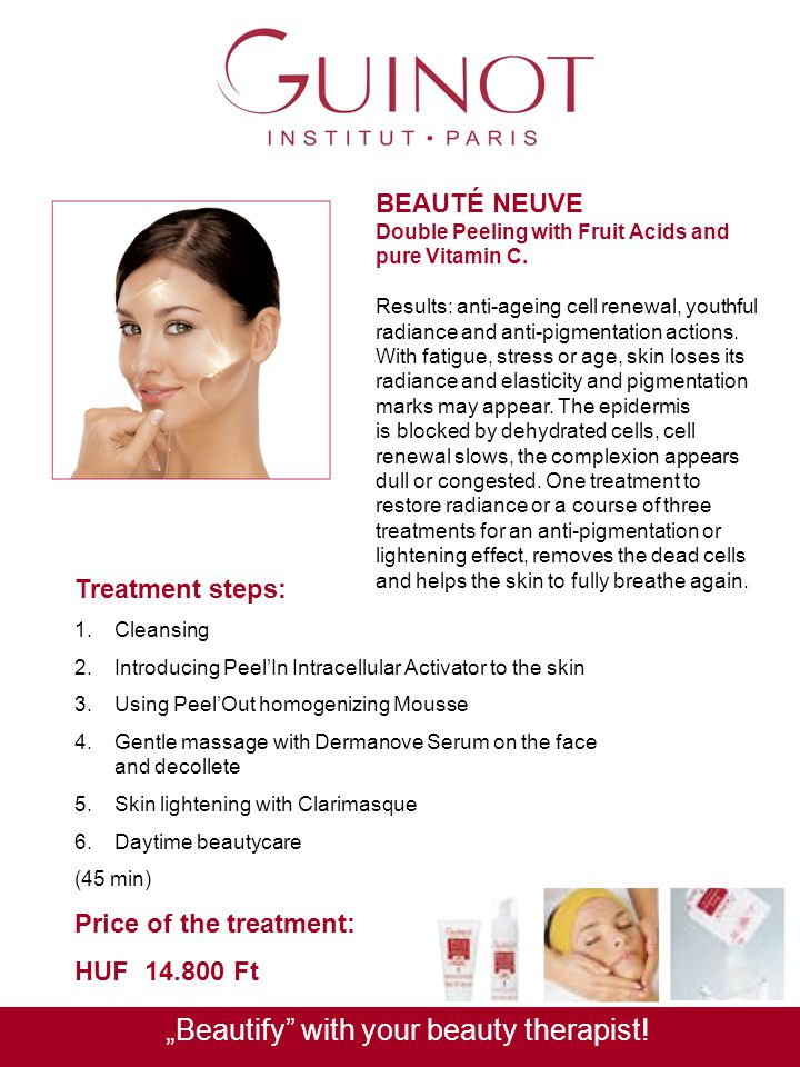 BEAUTÉ NEUVE Double Peeling with Fruit Acids and pure Vitamin C. Results: anti-ageing cell renewal, youthful radiance and anti-pigmentation actions. W