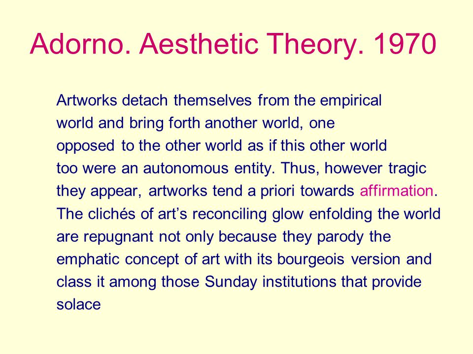 Adorno. Aesthetic Theory.