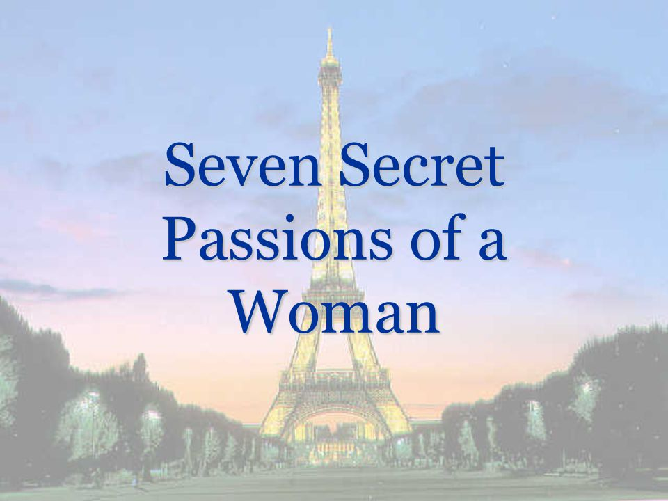 Passion #7 To Be Loved and Cherished by the Ultimate Lover