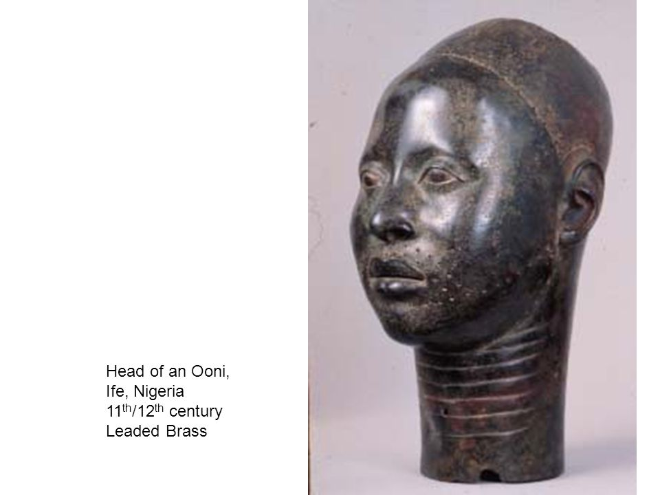 Head of an Ooni, Ife, Nigeria 11 th /12 th century Leaded Brass