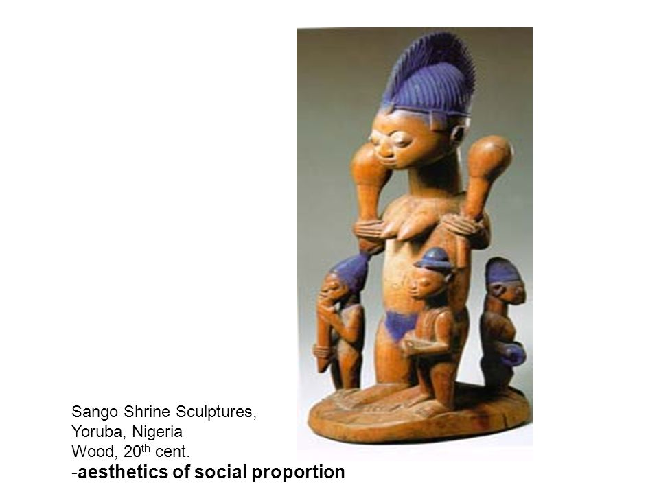 Sango Shrine Sculptures, Yoruba, Nigeria Wood, 20 th cent. -aesthetics of social proportion