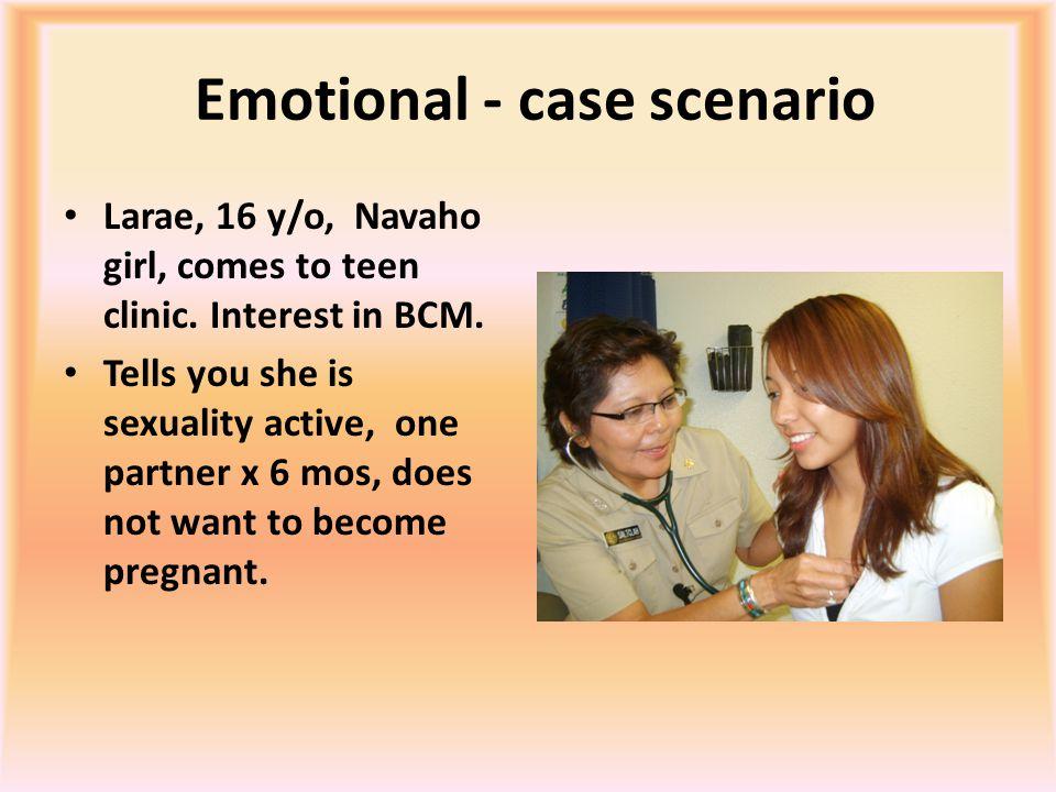 Contd: Emotional - Case Scenario Age at menarche; Kinaalda done or attended one..