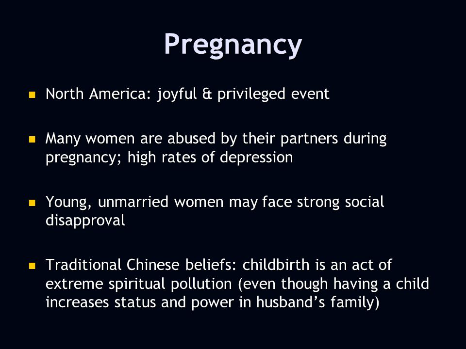 Childbirth Childbirth is a dramatic event moderated and shaped by the cultural context