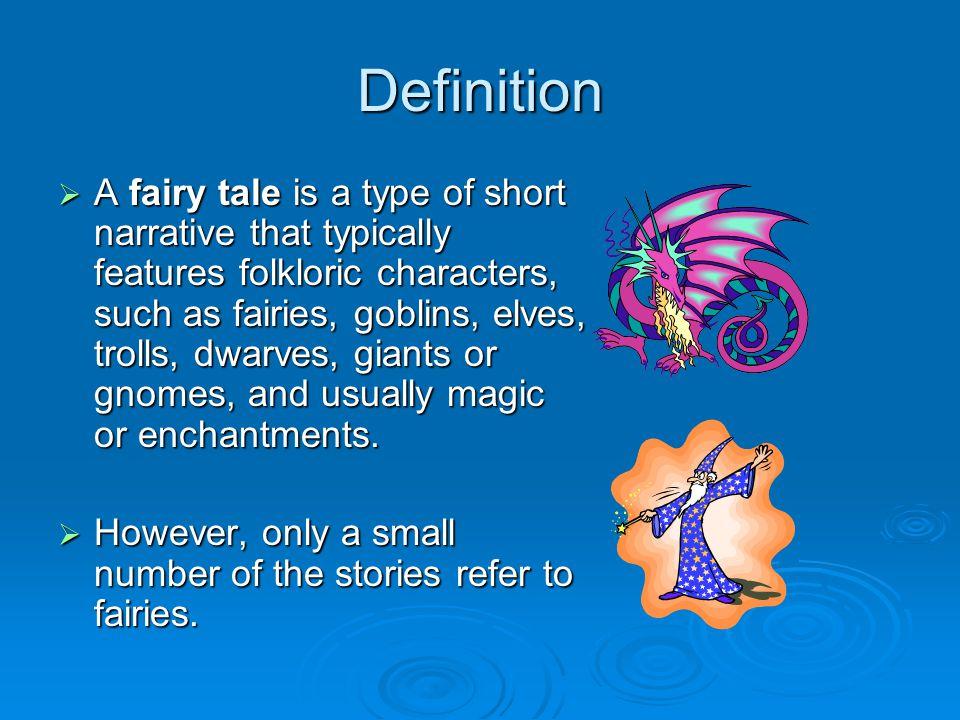 Steps Select a fairy tale.Read the original version.