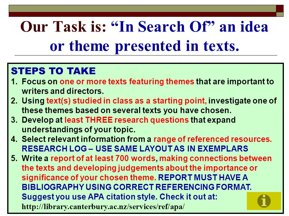 Our Task is: In Search Of an idea or theme presented in texts.