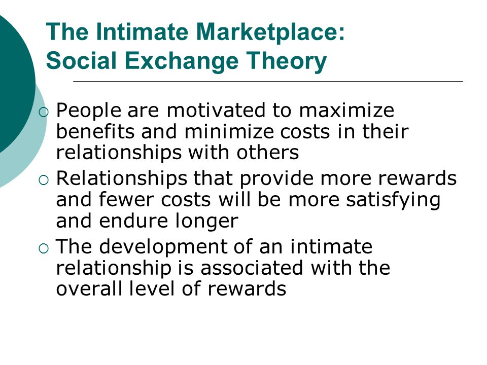 How Do Intimate Relationships Change? Most researchers reject idea that intimate relationships progress through a fixed sequence of stages For reward
