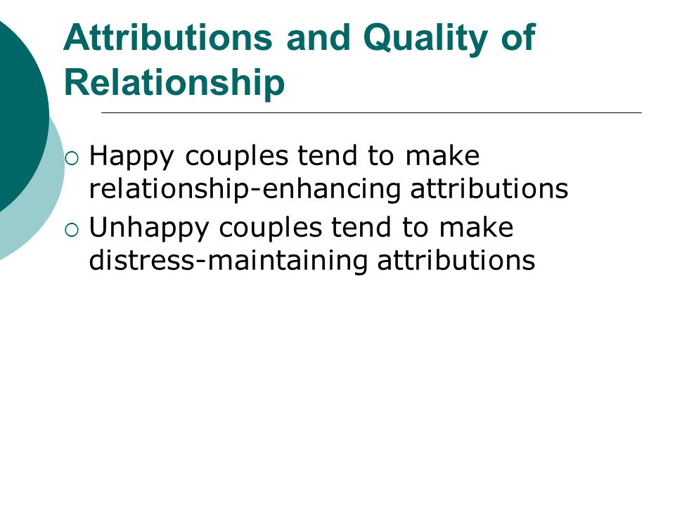 Relationship Issues: Communication and Conflict Communication patterns in troubled relationships: Negative affect reciprocity Demand/withdrawal intera