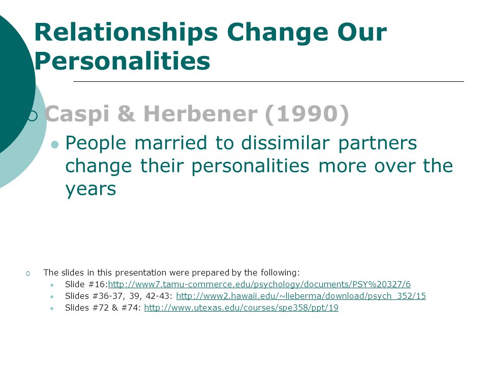 CAUSES OF RELATIONSHIP DISSOLUTION BREAKDOWN IN COMMUNICATION LOSS OF SHARED GOALS/INTERESTS DESIRE FOR INDEPENDENCE SEXUAL AND/OR INTIMACY PROBLEMS R