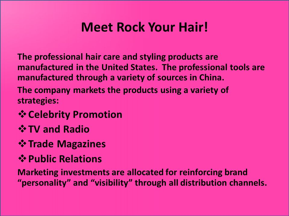 Meet Rock Your Hair! The professional hair care and styling products are manufactured in the United States. The professional tools are manufactured th