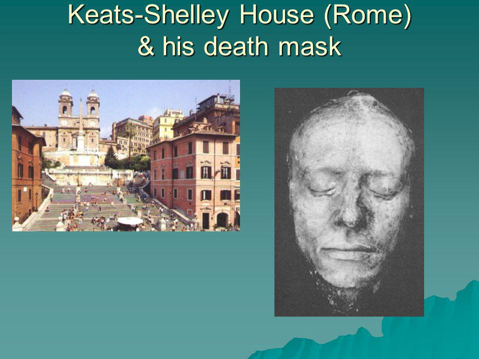 Keats-Shelley House (Rome) & his death mask