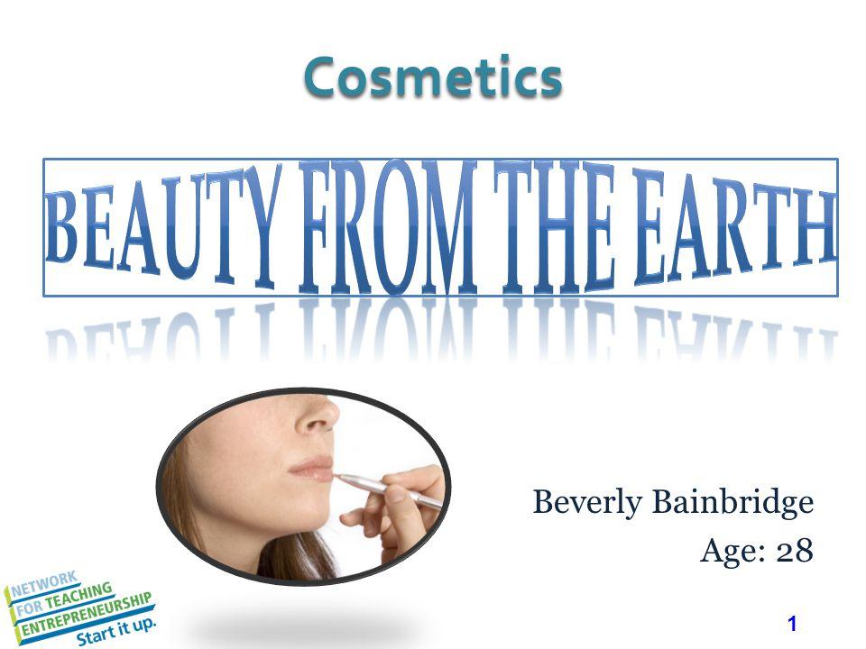 1 Beverly Bainbridge Age: 28 Cosmetics