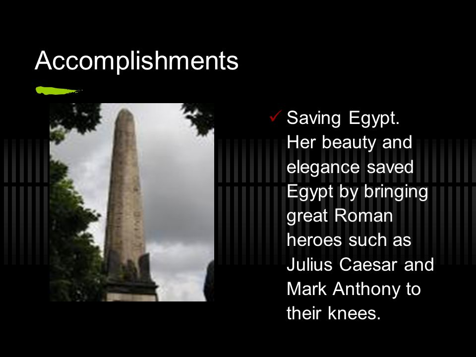 Accomplishments Saving Egypt.