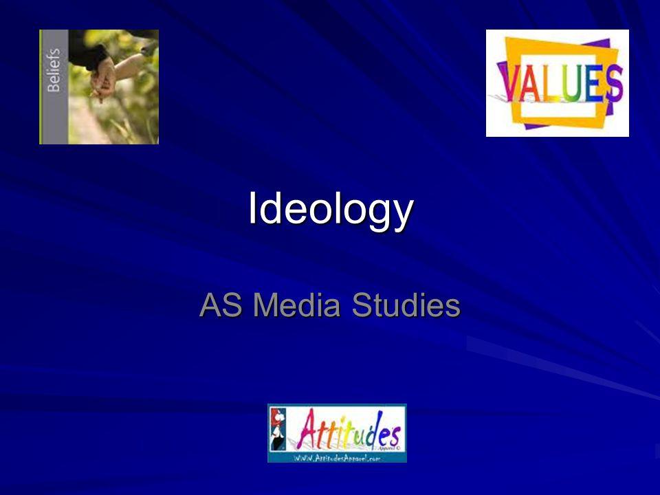 Ideology AS Media Studies