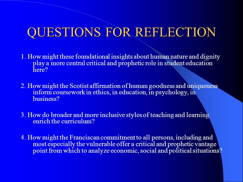 QUESTIONS FOR REFLECTION 1.