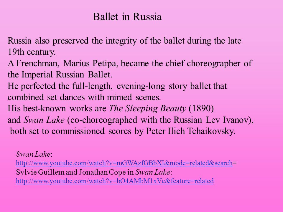 Ballet in Russia Russia also preserved the integrity of the ballet during the late 19th century. A Frenchman, Marius Petipa, became the chief choreogr