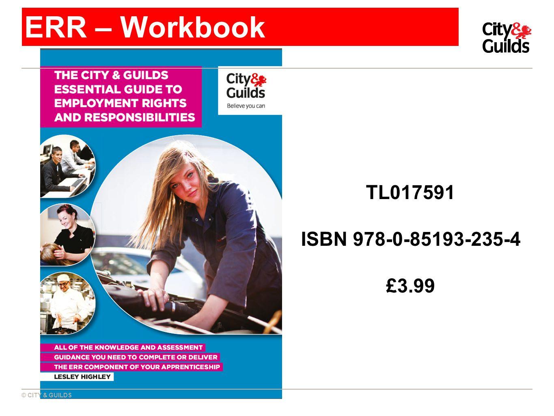 © CITY & GUILDS ERR – Workbook TL017591 ISBN 978-0-85193-235-4 £3.99