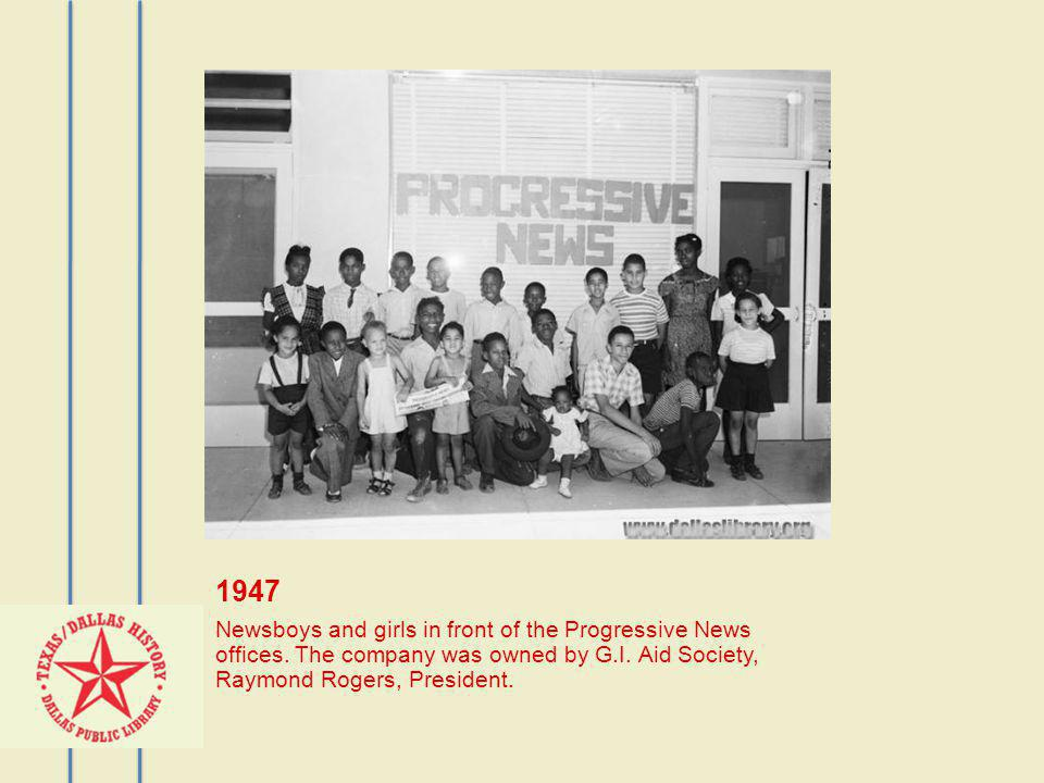 1947 Newsboys and girls in front of the Progressive News offices. The company was owned by G.I. Aid Society, Raymond Rogers, President.