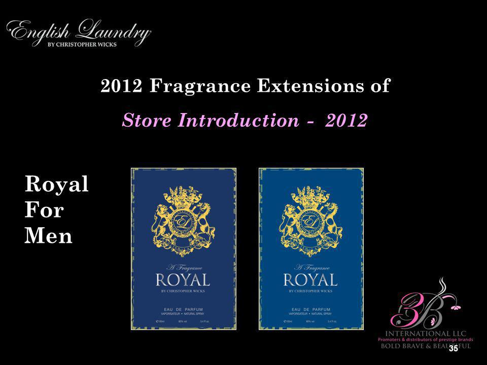 2012 Fragrance Extensions of Store Introduction - 2012 Royal For Men 35