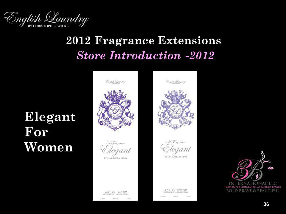 2012 Fragrance Extensions Store Introduction -2012 Elegant For Women 36