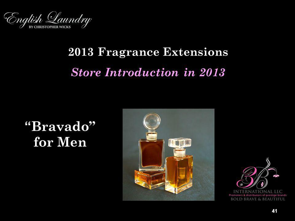 2013 Fragrance Extensions Store Introduction in 2013 Bravado for Men 41