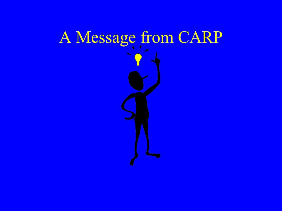 A Message from CARP
