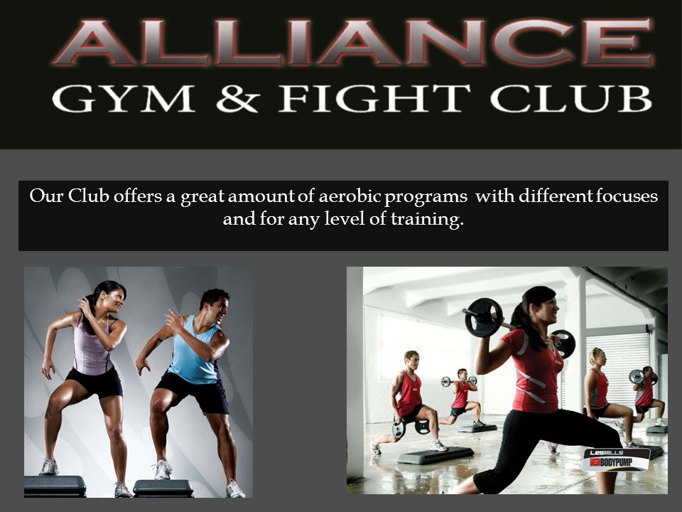 Our Club offers a great amount of aerobic programs with different focuses and for any level of training.