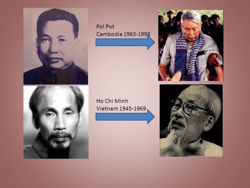Ho Chi Minh Vietnam 1945-1969 Pol Pot Cambodia 1963-1998