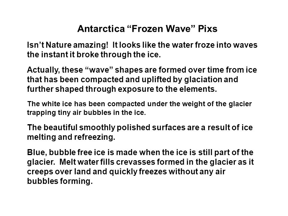 Antarctica Frozen Wave Pixs Isnt Nature amazing.