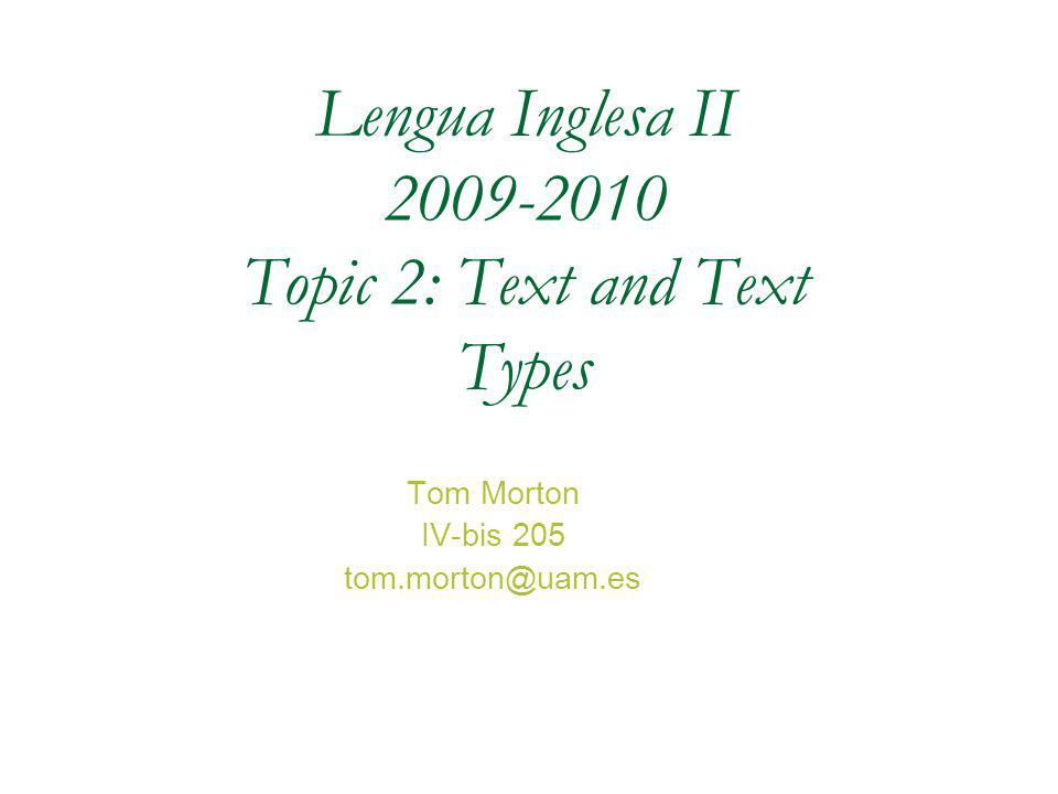 2.Text and Text Types Texts that explain some natural or socio-cultural phenomena.