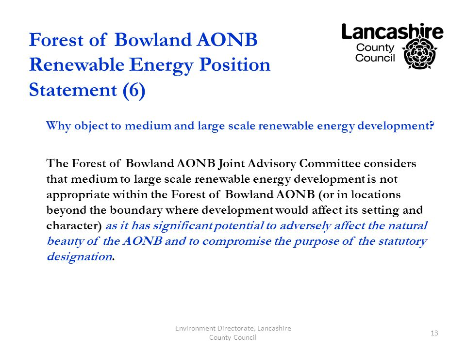 Forest of Bowland AONB Renewable Energy Position Statement (6) Why object to medium and large scale renewable energy development.