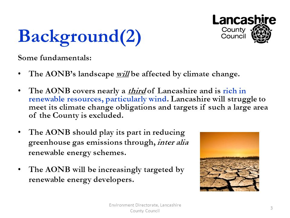 Background(2) Some fundamentals: The AONBs landscape will be affected by climate change.
