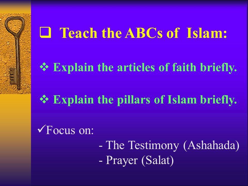 Talk about the beauty of Islam (cont.) Islam clearly answers important and critical questions like: Who created us.