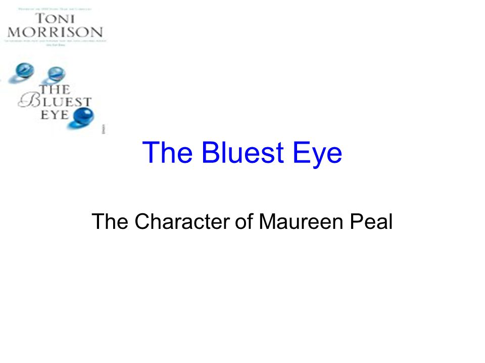The Bluest Eye The Character of Maureen Peal