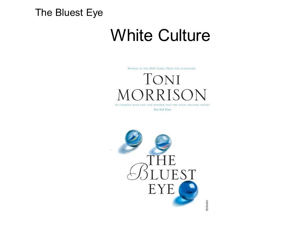 White Culture The Bluest Eye