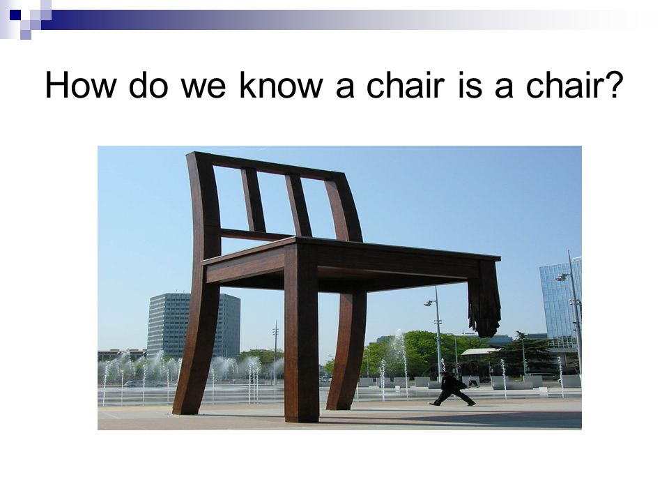 How do we know a chair is a chair?