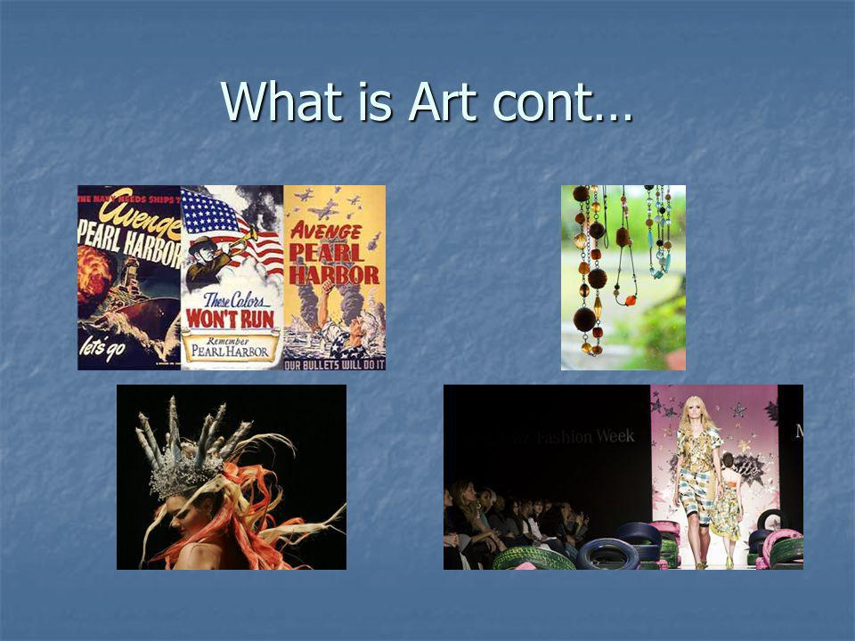 What is Art cont…