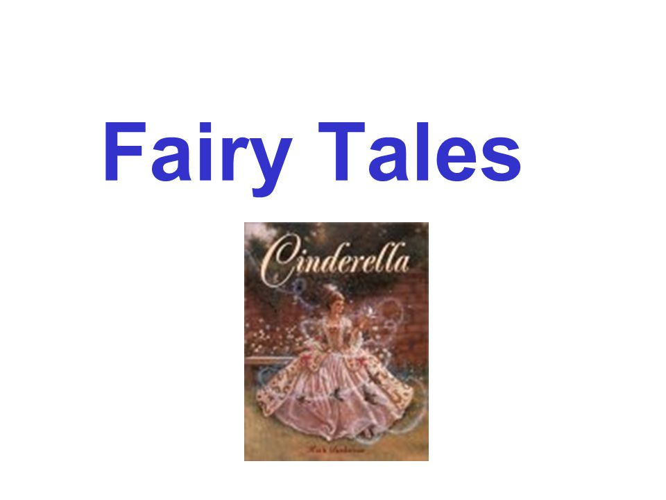 What are Fairy Tales.