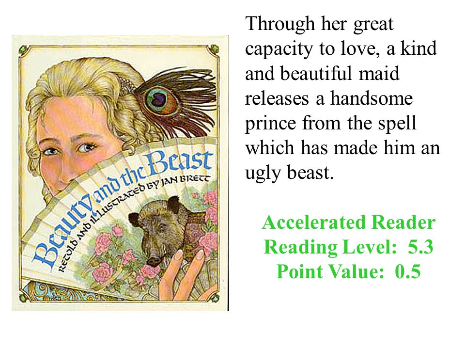 Through her great capacity to love, a kind and beautiful maid releases a handsome prince from the spell which has made him an ugly beast.