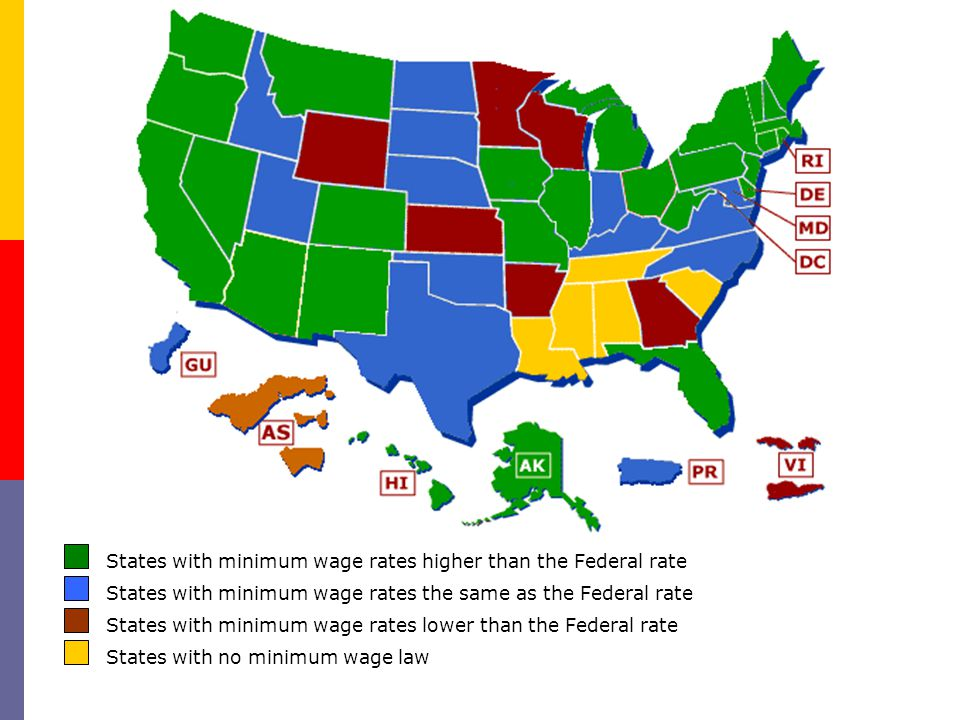 States with minimum wage rates higher than the Federal rate States with minimum wage rates the same as the Federal rate States with minimum wage rates