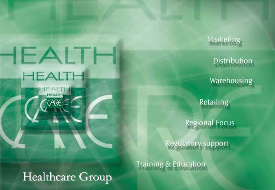Healthcare Group Retailing A comprehensive program of region wide Pharmacies, Food Supplements Retail Stores and Skincare Centers is part of an elaborate retail channel establishment plan under Healthcare brand stores.