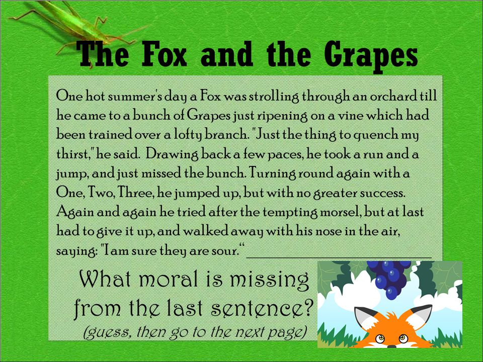 Match the Moral to the Fable.. Persuasion is better than force.