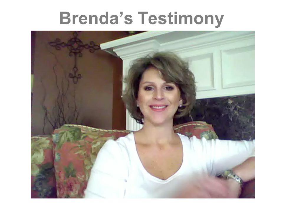 Brendas Testimony