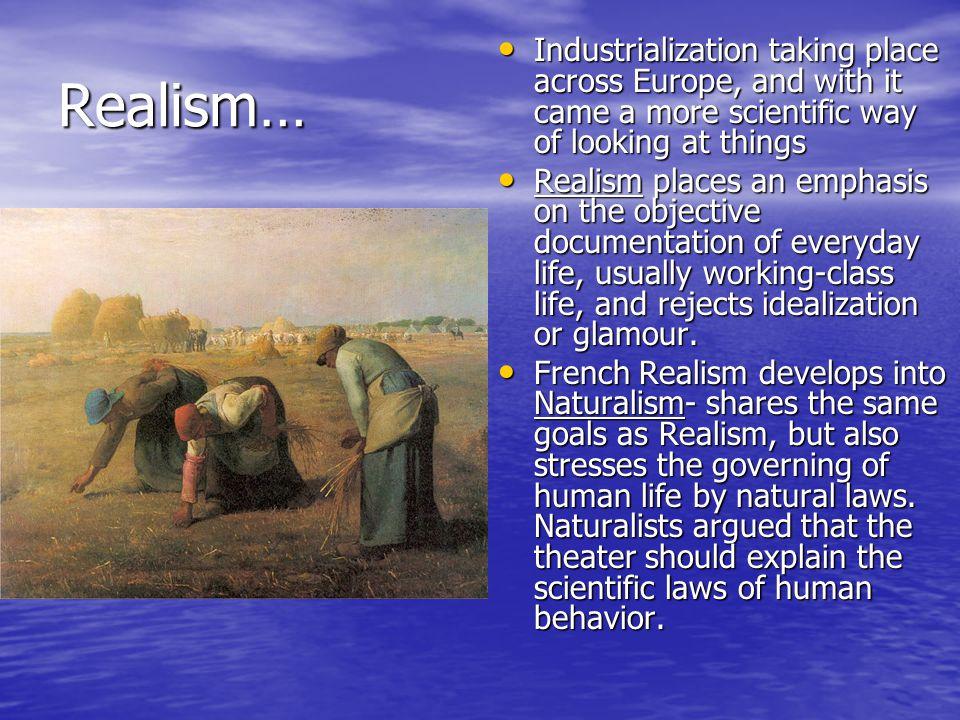 Romanticism Romanticism places an emphasis on idealism and heroism.