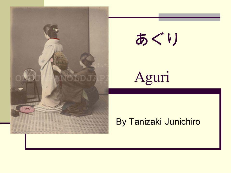 Aguri By Tanizaki Junichiro