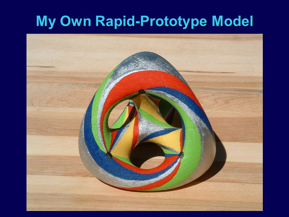 My Own Rapid-Prototype Model