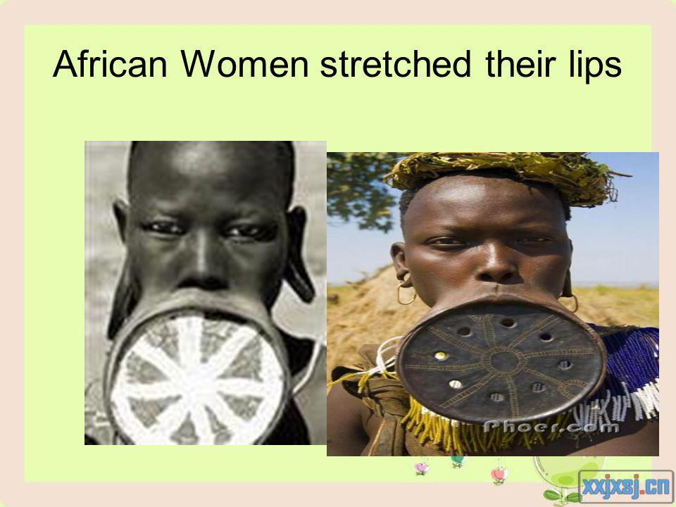 African Women stretched their lips