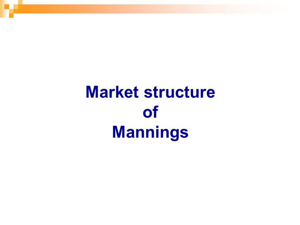 Market structure of Mannings